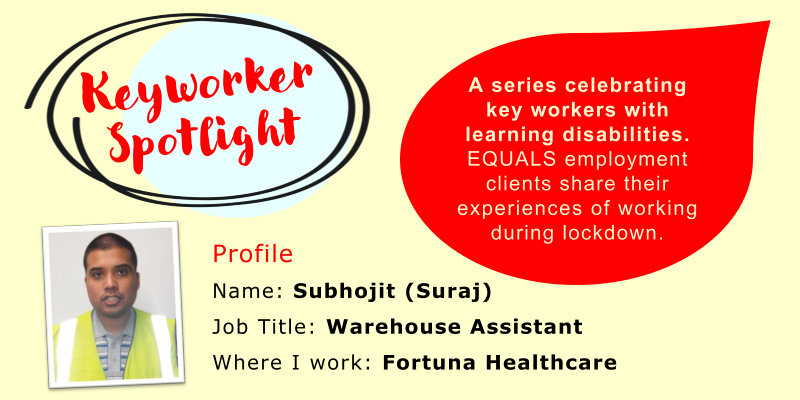Key Worker Spotlight - Subhojit (Suraj)