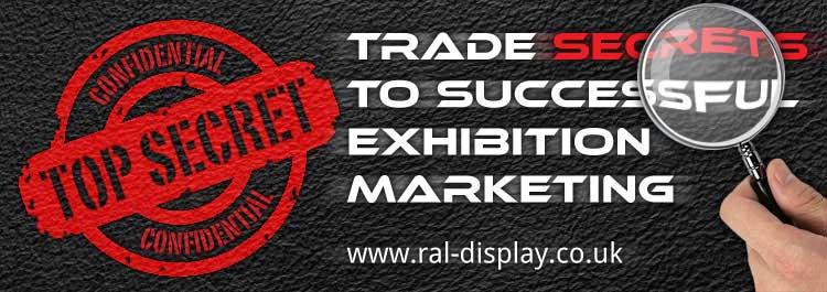 Trade Secrets To Successful Exhibition Marketing