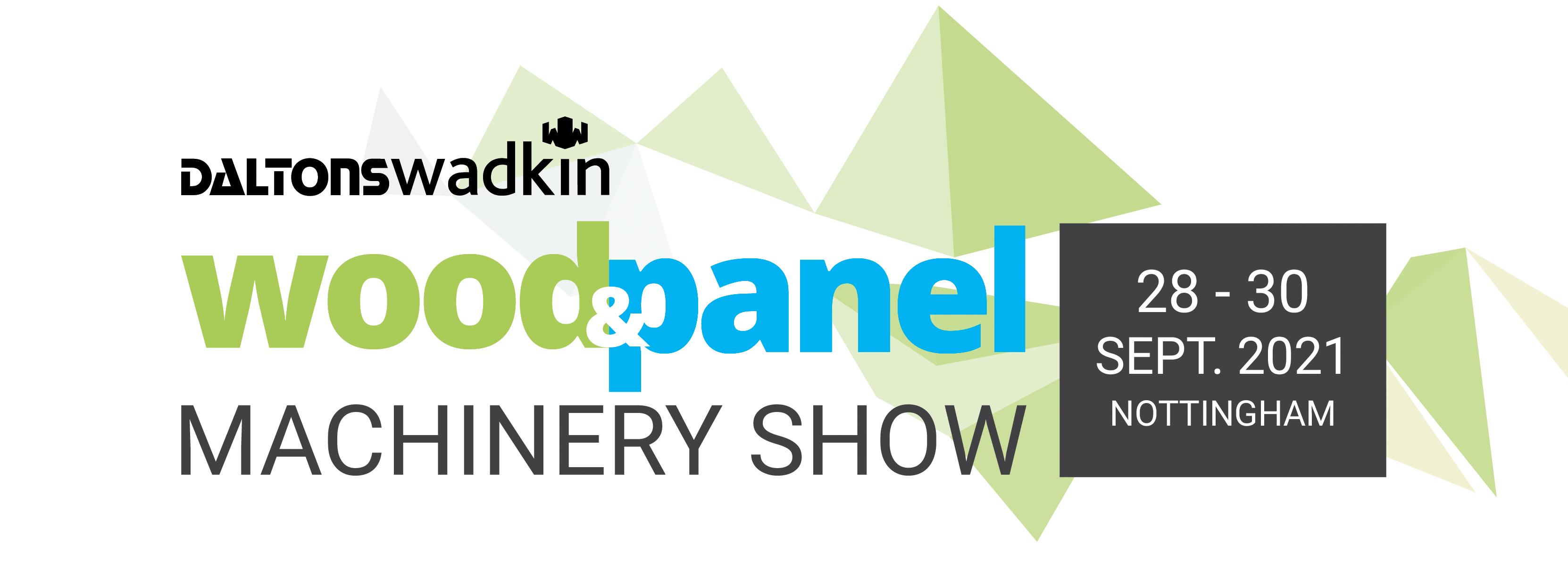 Daltons Wadkin Wood & Panel Machinery Show – September 2021